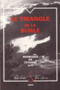 Jean Peyrard - Le Triangle de la Burle - Bermudes en Cévenne.