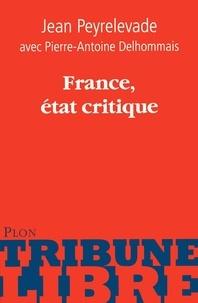 Jean Peyrelevade - France, état critique.