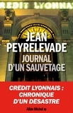 Jean Peyrelevade - Journal d'un sauvetage.