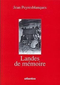 Jean Peyresblanques - Landes de Mémoire.