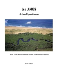 Jean Peyresblanques - Les landes de Jean Peyresblanques.