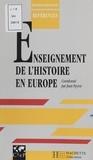 Jean Peyrot et  Collectif - L'enseignement de l'histoire en Europe.