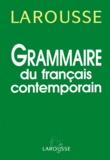 Jean Peytard et Jean-Claude Chevalier - Grammaire du français contemporain.