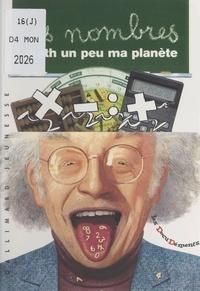Jean Pézennec et Jean-Philippe Chabot - Les nombres - Math un peu ma planète.