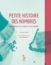 Jean Pézennec - Petite histoire des nombres - Une expérience arts sciences à l'école primaire.