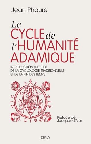 Le cycle de l'humanité adamique - Format ePub - 9782844547590 - 16,99 €