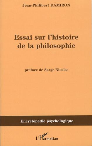 Jean-Philibert Damiron - Essai sur l'histoire de la philosophie.