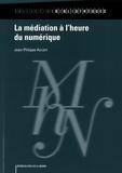 Jean-Philippe Accart - La médiation à l'heure du numérique.