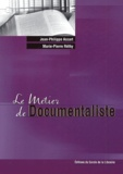 Jean-Philippe Accart et Marie-Pierre Réthy - Le Métier de Documentaliste.