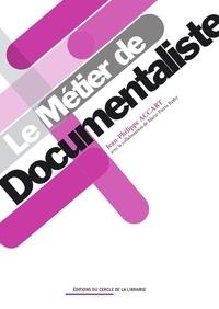Jean-Philippe Accart - Le métier de documentaliste.