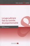 Jean-Philippe Agresti - Le juge judiciaire face au contrôle de proportionnalité.