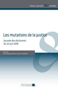 Jean-Philippe Agresti et Eric Gasparini - Les mutations de la justice - Journée des doctorants du 22 juin 2018.
