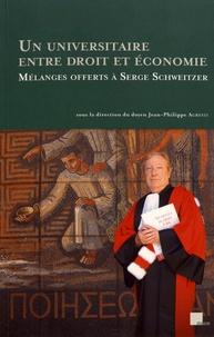 Jean-Philippe Agresti - Un universitaire entre droit et économie - Mélanges offerts à Serge Schweitzer.
