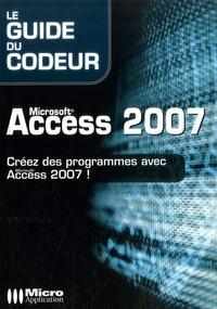 Jean-Philippe Ambrosino - Microsoft Access 2007 - Créez des programmes avec Access 2007.