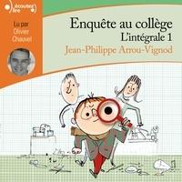 Jean-Philippe Arrou-Vignod et Olivier Chauvel - Enquête au collège - L'Intégrale 1 - Le professeur a disparu - Enquête au collège - P.P. Cul-Vert détective privé.