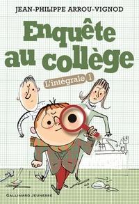 Jean-Philippe Arrou-Vignod - Enquête au collège L'intégrale Tome 1 : .