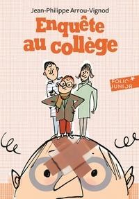 Jean-Philippe Arrou-Vignod - Enquête au collège Tome 2 : .