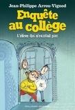 Jean-Philippe Arrou-Vignod - Enquête au collège Tome 8 : L'élève qui n'existait pas.