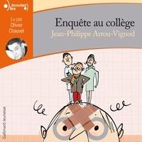 Jean-Philippe Arrou-Vignod - Enquête au collège  : .
