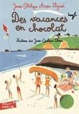 Jean-Philippe Arrou-Vignod - Histoires des Jean-Quelque-Chose  : Des vacances en chocolat.