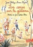 Jean-Philippe Arrou-Vignod - Histoires des Jean-Quelque-Chose  : La cerise sur le gâteau.
