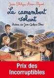 Jean-Philippe Arrou-Vignod - Histoires des Jean-Quelque-Chose  : Le camembert volant.