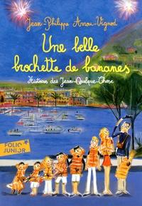 Jean-Philippe Arrou-Vignod - Histoires des Jean-Quelque-Chose  : Une belle brochette de bananes.