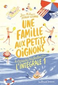 Jean-Philippe Arrou-Vignod - Histoires des Jean-Quelque-Chose  : Une famille aux petits oignons - L'intégrale 1.