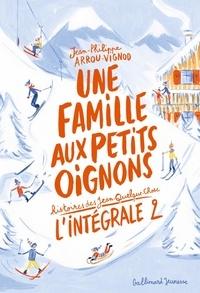 Jean-Philippe Arrou-Vignod - Histoires des Jean-Quelque-Chose  : Une famille aux petits oignons - L'intégrale 2.