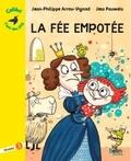 Jean-Philippe Arrou-Vignod et Jess Pauwels - La fée empotée - Niveau 3.