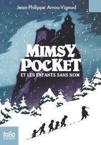 Jean-Philippe Arrou-Vignod - Mimsy Pocket et les enfants sans nom.