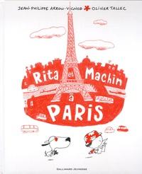 Jean-Philippe Arrou-Vignod et Olivier Tallec - Rita et machin à Paris.
