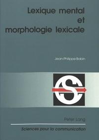 Birrascarampola.it Lexique mental et morphologie lexicale - 2e édition Image