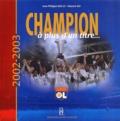 Jean-Philippe Baille et Edward Jay - Champion à plus d'un titre... - 2002-2003.
