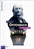 Jean-Philippe Biojout - Jacques Offenbach.