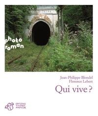 Jean-Philippe Blondel et Florence Lebert - Qui vive ?.