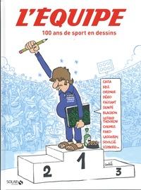 Jean-Philippe Bouchard - L'Equipe, 100 ans de sport en dessins.