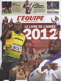 Jean-Philippe Bouchard et Jean-Michel Brochen - Le livre de l'année 2012.