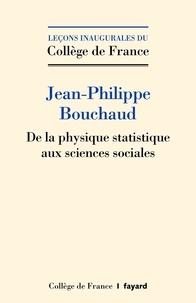 Jean-Philippe Bouchaud - De la physique statistique aux sciences sociales - Les défis de la pluridisciplinarité.