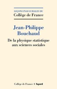 Jean-Philippe Bouchaud - De la physique statistique aux sciences sociales.