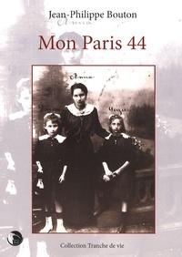 Jean-Philippe Bouton - Mon Paris 44.