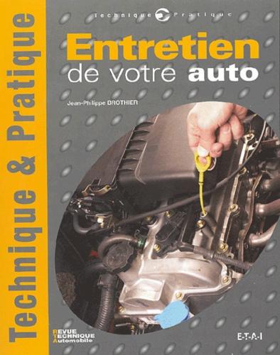 Jean-Philippe Brothier - Entretien de votre auto.