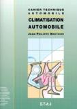 Jean-Philippe Brothier - La climatisation automobile.