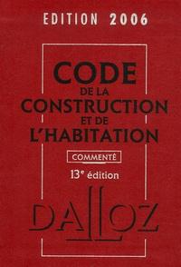 Jean-Philippe Brouant - Code de la construction et de l'habitation 2006.