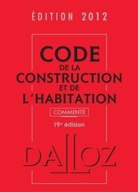 Jean-Philippe Brouant - Code de la construction et de l'habitation 2012.