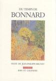 Jean-Philippe Brunet - Du temps de Bonnard.