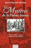 Jean-Philippe Buord - Les Mystères de la Haute-Savoie.