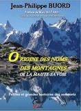 Jean-Philippe Buord - Origine des noms des montagnes de la Haute-Savoie - Petites et grandes histoires des sommets.