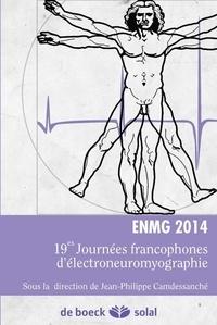 Jean-Philippe Camdessanché - ENMG 2014 - 19e Journées francophones d'électroneuromyographie.