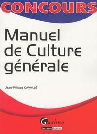 Jean-Philippe Cavaillé - Manuel de culture générale.
